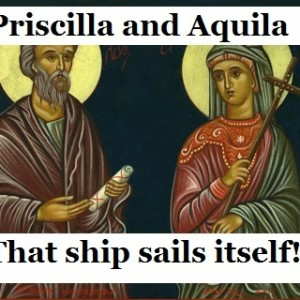 priscilla-and-acquilla