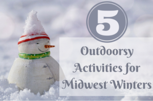 Outdoorsy Activities For Midwest Winters copy